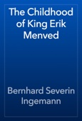 Bernhard Severin Ingemann - The Childhood of King Erik Menved artwork