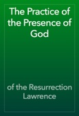 of the Resurrection Lawrence - The Practice of the Presence of God artwork