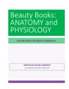 BEAUTY BOOKS ANATOMY And PHYSIOLOGY