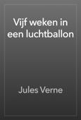 Jules Verne - Vijf weken in een luchtballon artwork