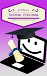 Digital Diploma The Best Online Degree Guide