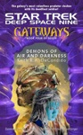 Star Trek Deep Space Nine Gateways 4 Demons Of Air And Darkness