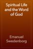 Emanuel Swedenborg - Spiritual Life and the Word of God artwork