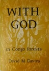 With God In Congo Forests