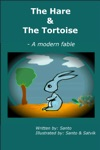 The Hare And The Tortoise A Modern Fable