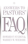 Answers To Pastors FAQs
