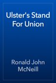 Ulster's Stand For Union