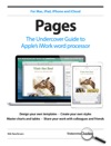 Pages The Undercover Guide To Apples IWork Word Processor