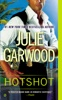 Julie Garwood - Hotshot  artwork