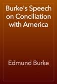 Edmund Burke - Burke's Speech on Conciliation with America artwork