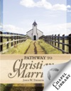 Pathway To Christian Marriage