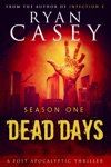 Dead Days The Complete Season One Collection Books 1-6