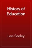 Levi Seeley - History of Education artwork