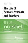 The Law Of Schools Students And Teachers In A Nutshell 5th