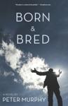 Born  Bred