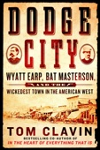 Dodge City - Tom Clavin Cover Art
