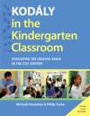 Kodaly In The Kindergarten Classroom