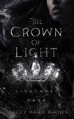Stacey Marie Brown - The Crown of Light (Lightness Saga # 1) bild