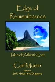 DOWNLOAD OF EDGE OF REMEMBRANCE: TALES OF ATLANTIS LOST PDF EBOOK
