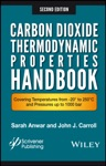 Carbon Dioxide Thermodynamic Properties Handbook