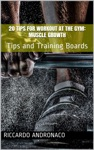 20 Tips For Workout At The Gym Muscle Growth