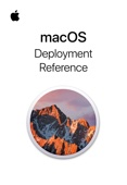 macOS Deployment Reference