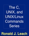 The C UNIX And UNIX Commands Series