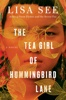 Lisa See - The Tea Girl of Hummingbird Lane  artwork