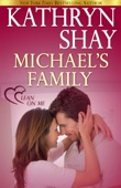 Kathryn Shay - Michael's Family  artwork