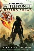 Christie Golden - Star Wars: Battlefront II: Inferno Squad artwork