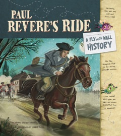 PAUL REVERES RIDE: A FLY ON THE WALL HISTORY