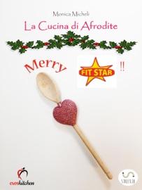 LA CUCINA DI AFRODITE - MERRY FIT STAR!