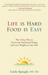 Life Is Hard Food Is Easy