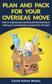 Plan and Pack for Your Overseas Move