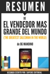 El Vendedor Mas Grande Del Mundo The Greatest Salesman In The World Resumen Del Libro De Og Mandino