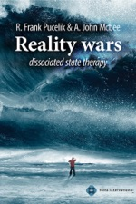 R. Frank Pucelik & A. John Mcbee, Reality wars dissociated state therapy