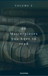 50 Masterpieces You Have To Read Before You Die Vol 3 Shandon Press