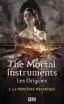 The Mortal Instruments Les Origines - Tome 3