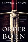Order-Born