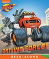 Driving Force Board Blaze And The Monster Machines Enhanced Edition