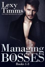 Managing the Bosses Box Set #1-3 book summary