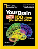 Your Brain: A User's Guide