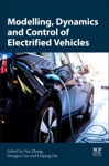 Modelling Dynamics And Control Of Electrified Vehicles Enhanced Edition