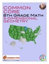 Common Core 8th Grade Math - 3-Dimensional Geometry