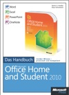 Microsoft Office Home And Student 2010 - Das Handbuch Word Excel PowerPoint OneNote
