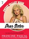 Dear Sister Sweet Valley High 7