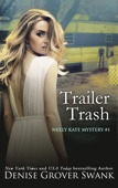 Trailer Trash - Denise Grover Swank Cover Art