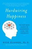 Rick Hanson - Hardwiring Happiness artwork