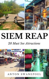 SIEM REAP: 20 MUST SEE ATTRACTIONS
