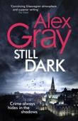 Alex Gray - Still Dark Grafik